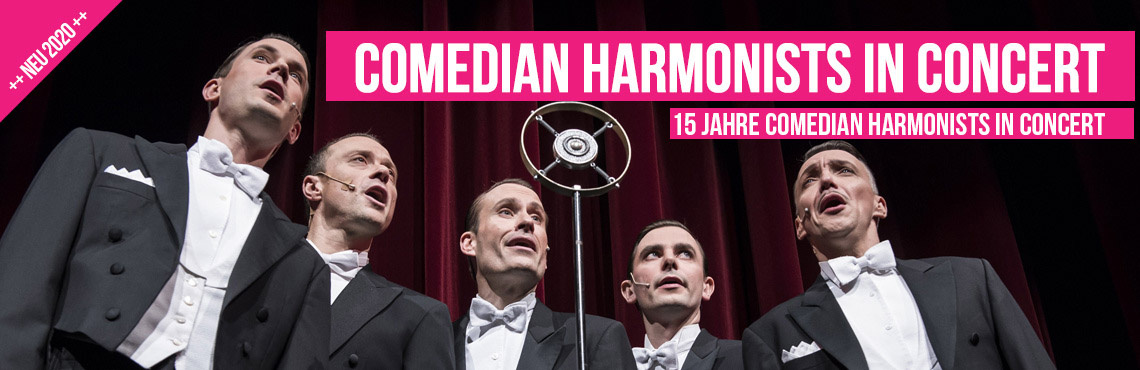 Comedian Harmonists in Concert - 15 Jahre Comedian Harmonists in Concert
