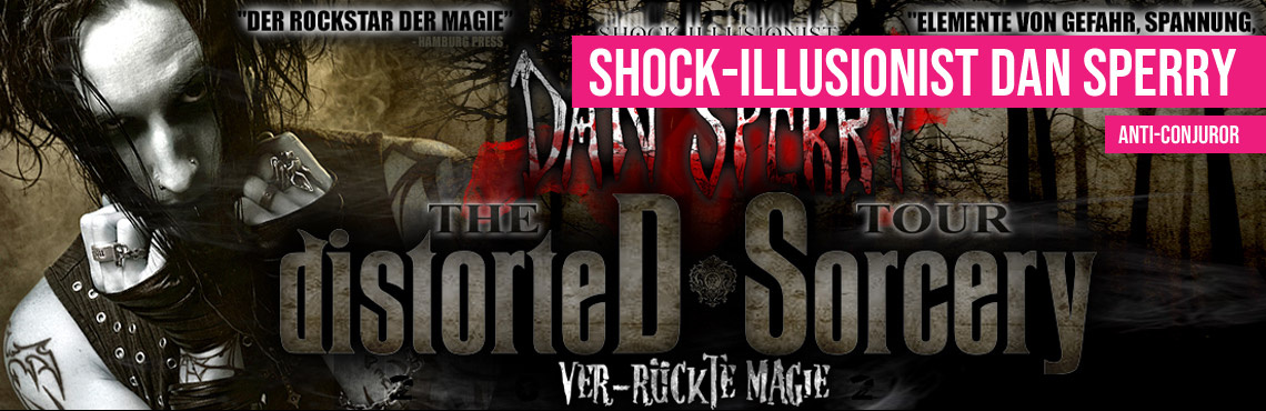 "Shock-Illusionist Dan Sperry - ""Anti-Conjuror"""