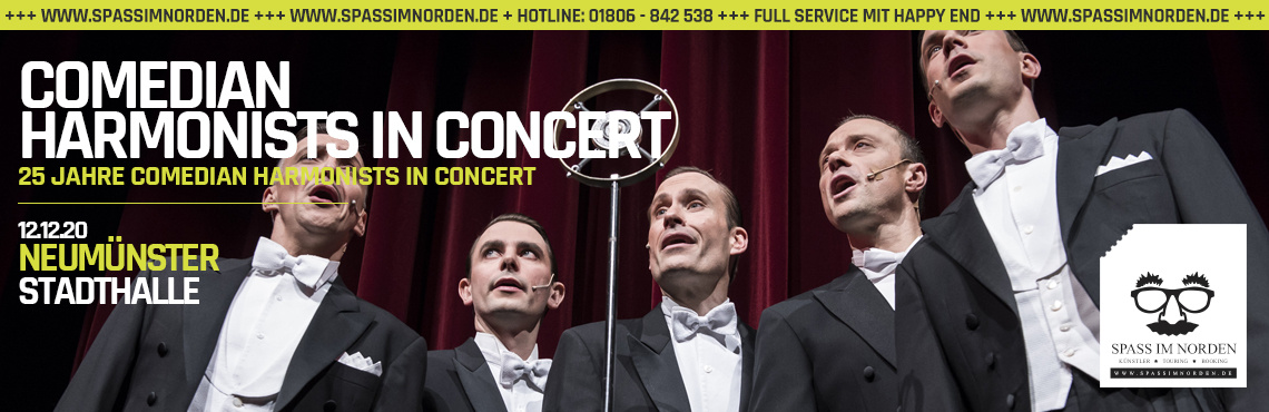 Comedian Harmonists in Concert - 25 Jahre Comedian Harmonists in Concert